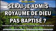 2015 1120 serai je admis au royaume de dieu si je ne suis pas baptise minia1