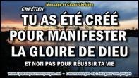 2016 0217 chretien tu as ete cree pour manifester la gloire de dieu minia1 450