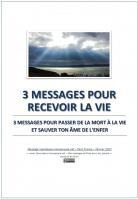 2017 0201 3 messages pour recevoir la vie miniacouv1