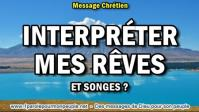 2017 0430 interpreter mes reves et songes