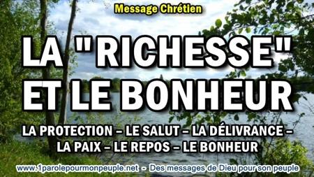 2017 0518 veux tu la richesse et le bonheur sur la terre