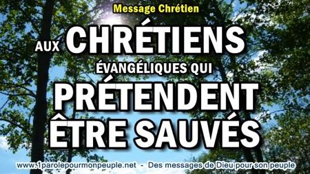 2017 0526 aux chretiens evangeliques qui pretendent etre sauves minia1