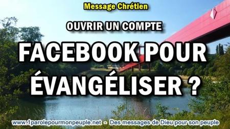 2018 0411 ouvrir un compte facebook pour evangeliser minia1