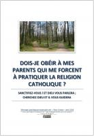 2019 0426 dois je obeir a mes parents qui me forcent a pratiquer la religion catholique miniacouv1