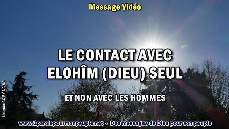 2019 1213 le contact avec elohim dieu seul minia1 450