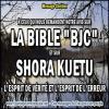 A ceux qui nous demandent notre avis sur la bible bjc et sur shora kue copie carree