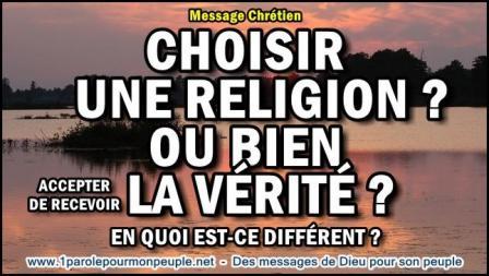 Choisir une religion ou bien accepter de recevoir la verite miniature2
