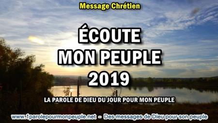 Ecoute mon peuple 2019 la parole de dieu du jour pour mon peuple minia1
