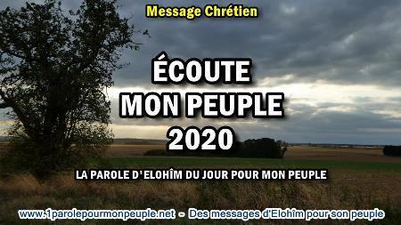 Ecoute mon peuple 2020 la parole d elohim du jour pour mon peuple minia1 450