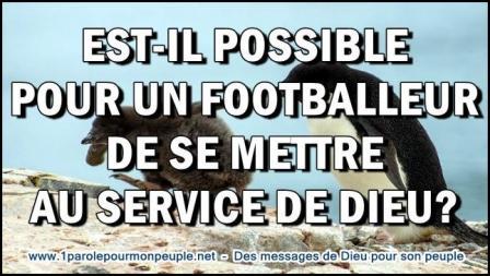 Est il possible pour un footballeur de se mettre au service de dieu miniature1