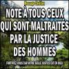 Note a tous ceux qui sont maltraites par la justice des hommes miniature1 copie carree 1
