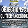 Reponse a vos objections a quitter facebook miniature1 copie carree