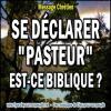 Se declarer pasteur est ce biblique miniature2 copie carree